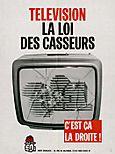 Télévision la loi des casseurs